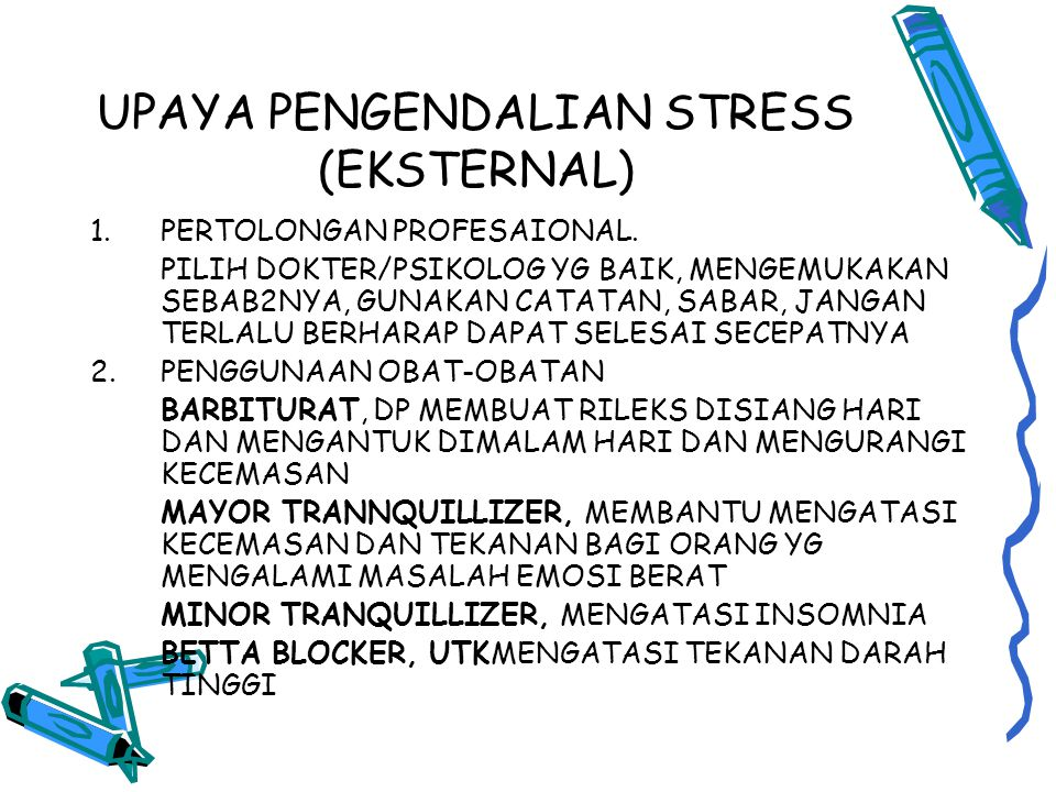 UPAYA PENGENDALIAN STRESS (EKSTERNAL)