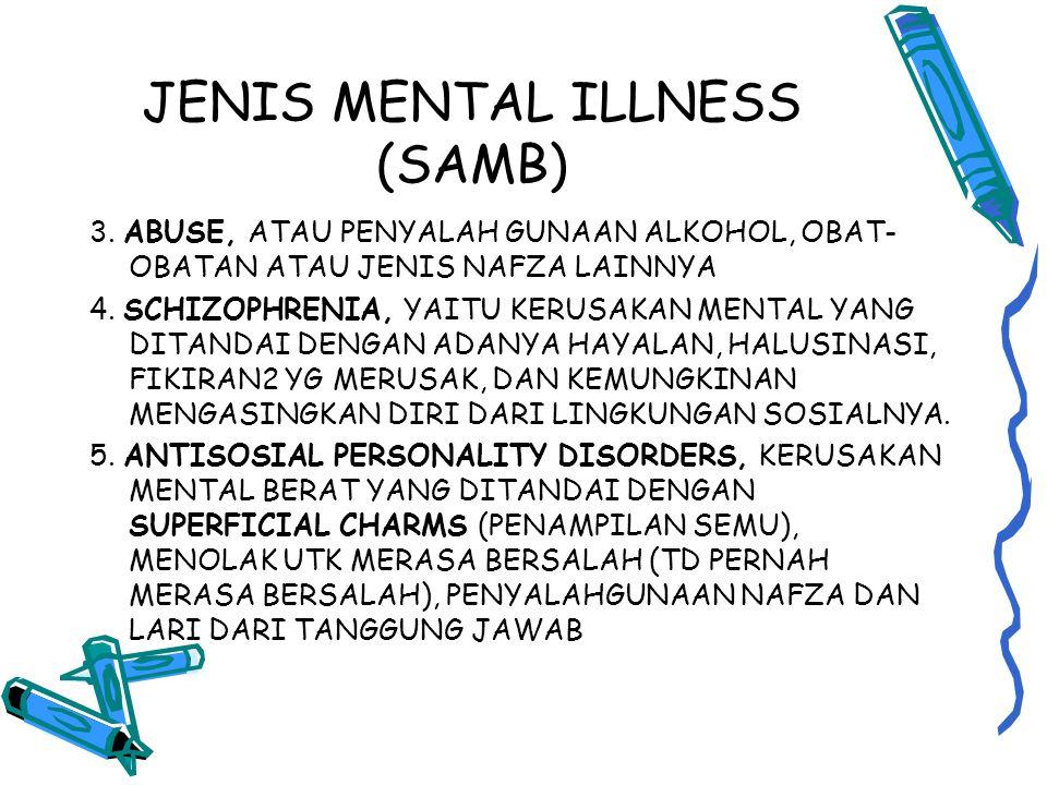 JENIS MENTAL ILLNESS (SAMB)