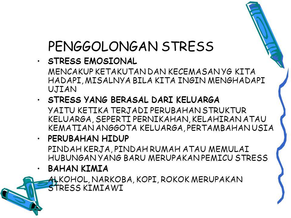 PENGGOLONGAN STRESS STRESS EMOSIONAL