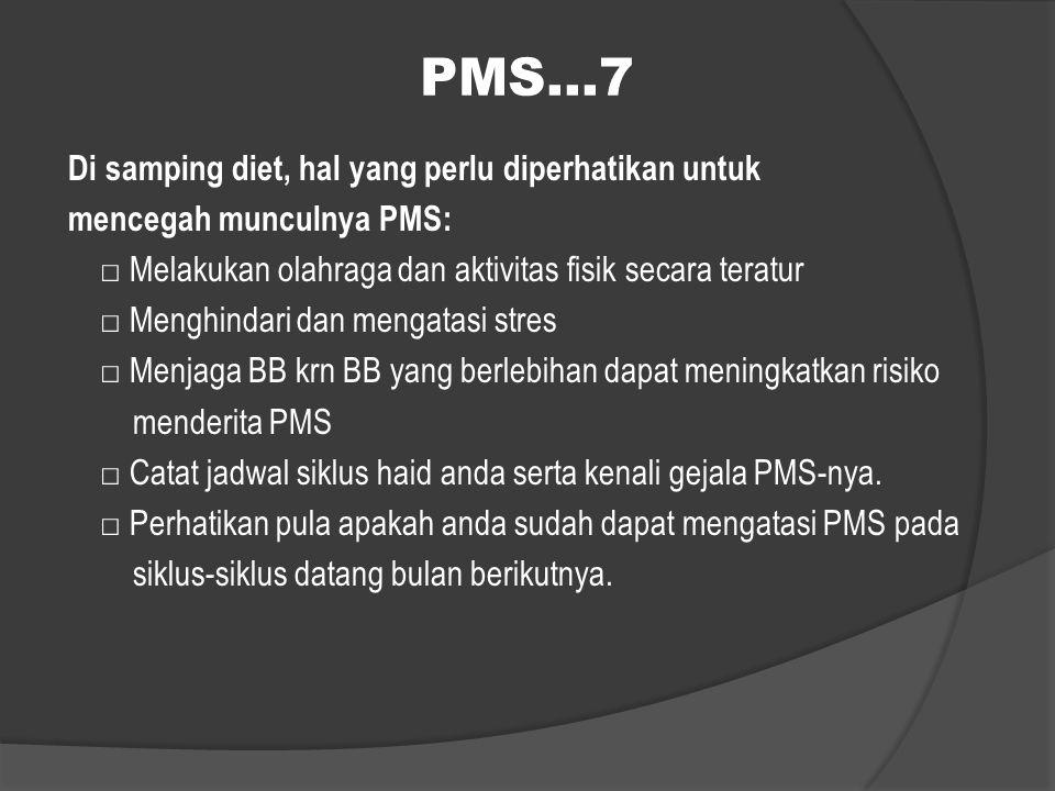 PMS…7 Di samping diet, hal yang perlu diperhatikan untuk