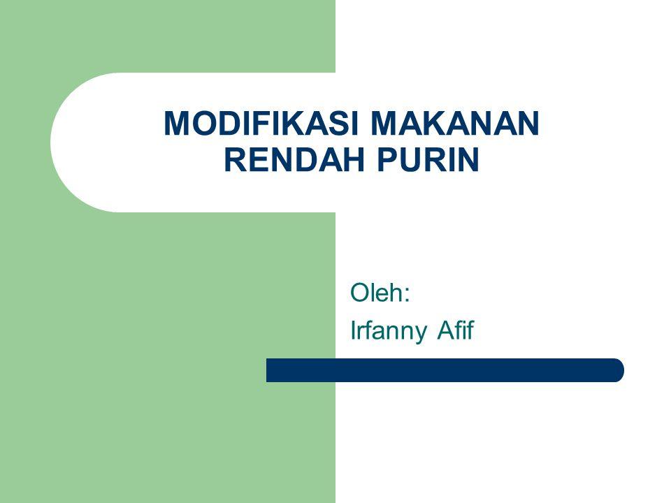 MODIFIKASI MAKANAN RENDAH PURIN