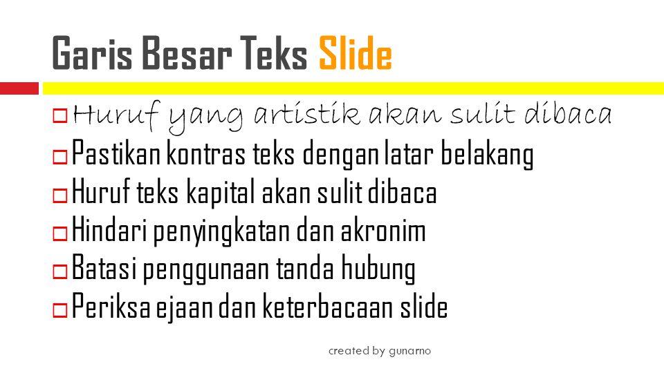 Garis Besar Teks Slide Huruf yang artistik akan sulit dibaca