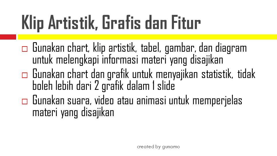 Klip Artistik, Grafis dan Fitur