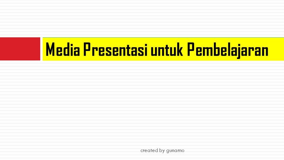 Media Presentasi untuk Pembelajaran