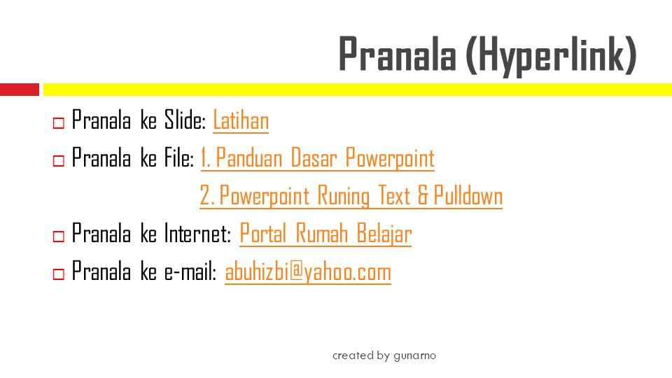 Pranala (Hyperlink) Pranala ke Slide: Latihan