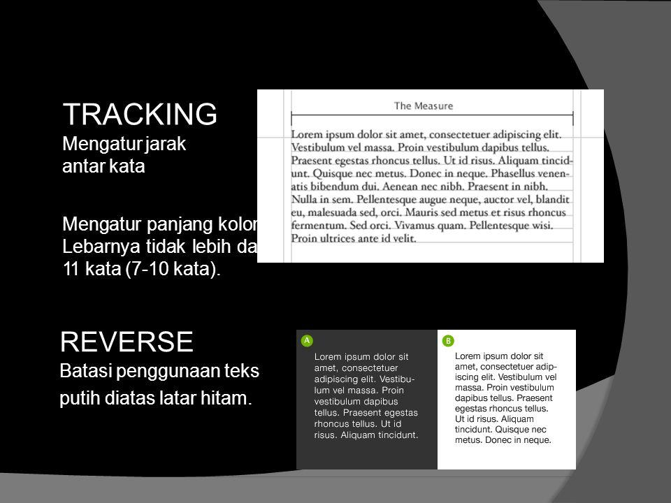 TRACKING REVERSE Mengatur jarak antar kata