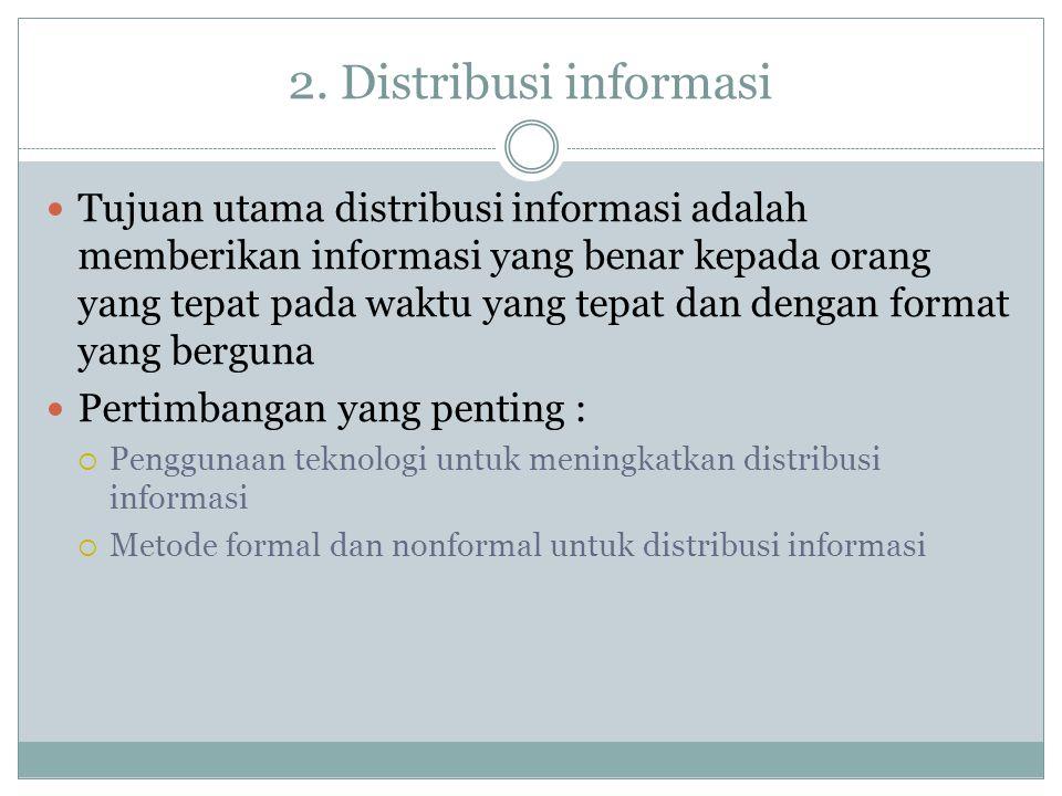 2. Distribusi informasi