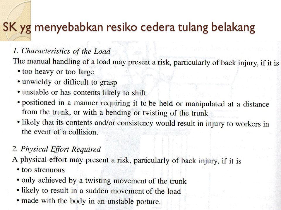 SK yg menyebabkan resiko cedera tulang belakang