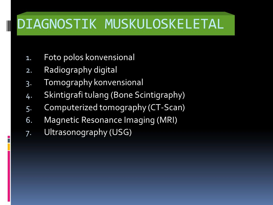 DIAGNOSTIK MUSKULOSKELETAL