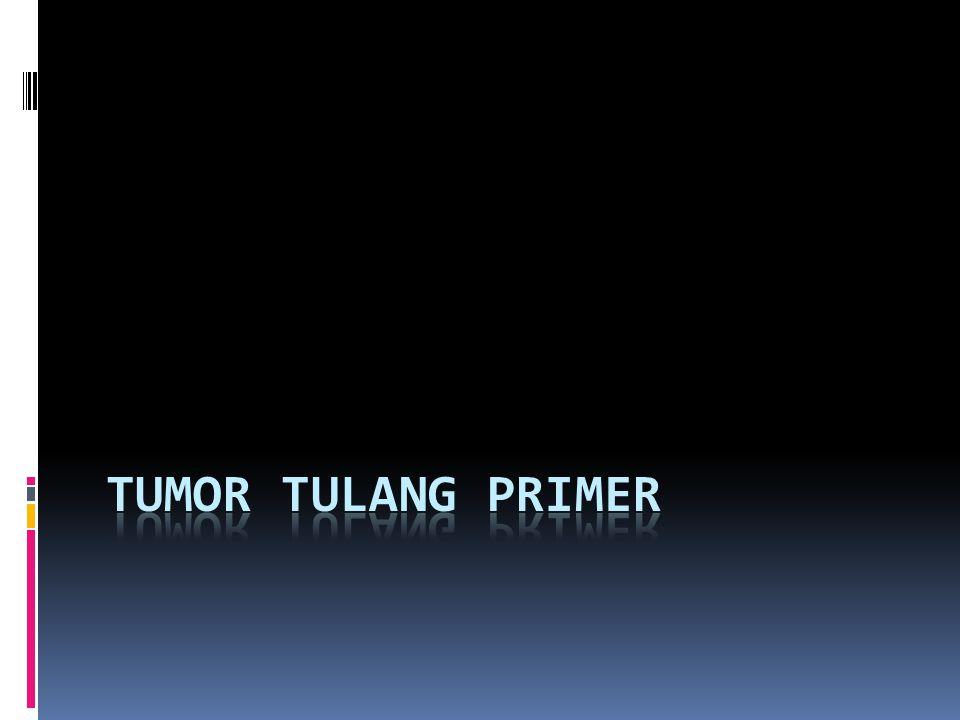 Tumor Tulang Primer