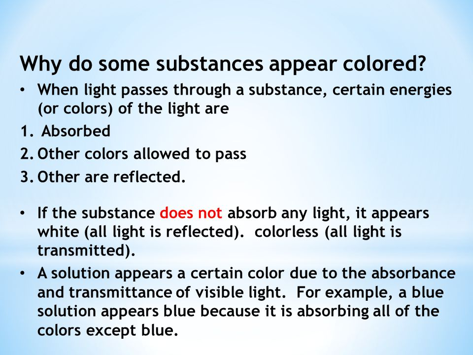 Why do some substances appear colored