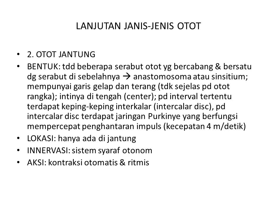 LANJUTAN JANIS-JENIS OTOT