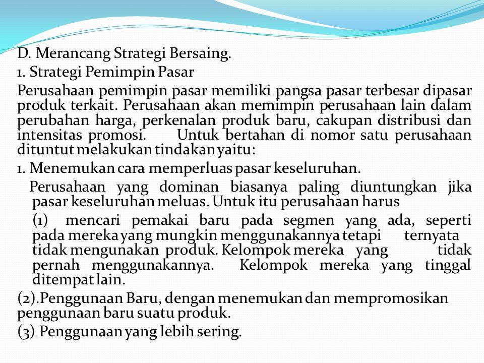 D. Merancang Strategi Bersaing. 1