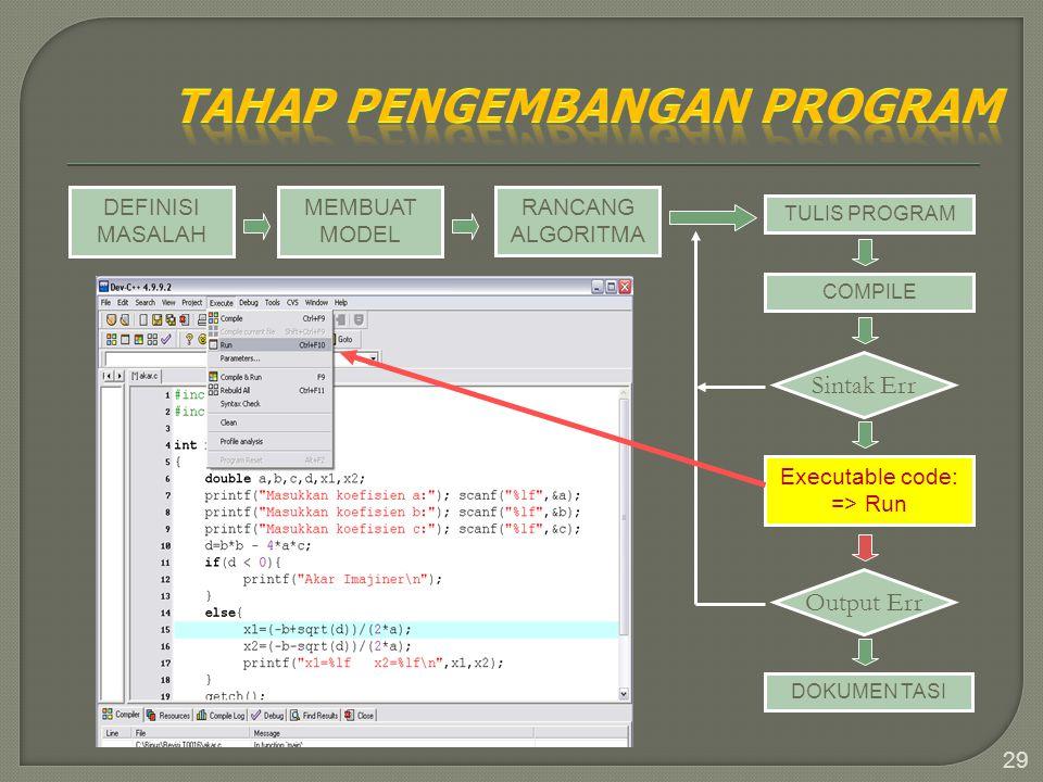 Executable code: => Run