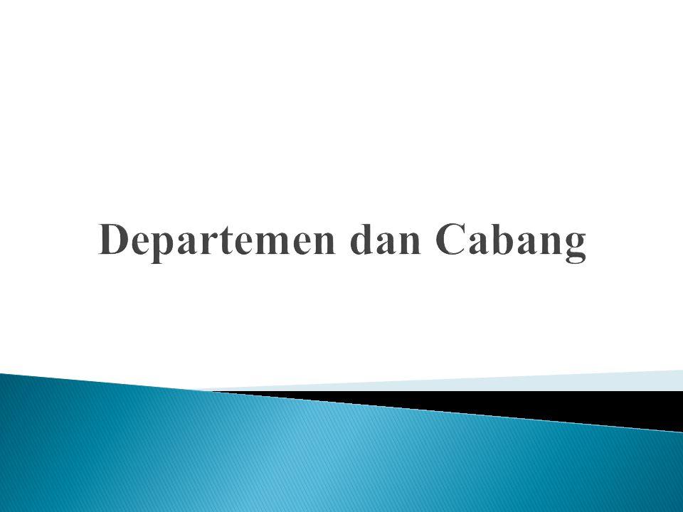 Departemen dan Cabang