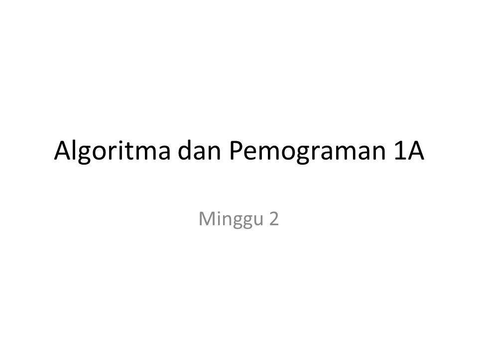 Algoritma dan Pemograman 1A