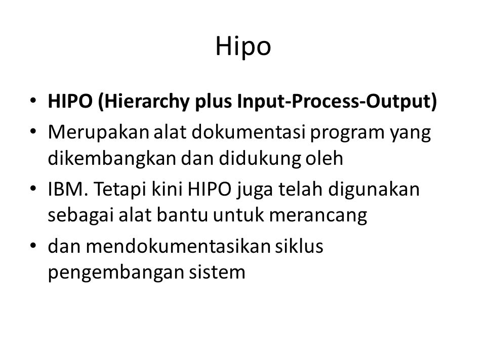 Hipo HIPO (Hierarchy plus Input-Process-Output)