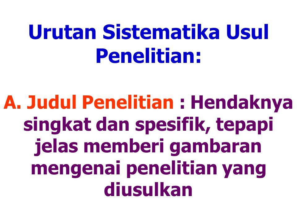 Urutan Sistematika Usul Penelitian: A