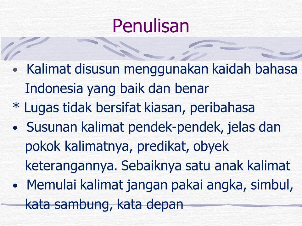 Penulisan Kalimat disusun menggunakan kaidah bahasa