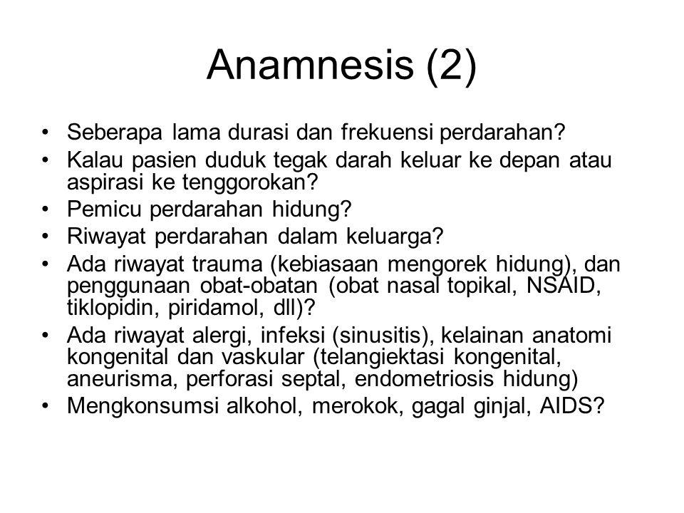 Anamnesis (2) Seberapa lama durasi dan frekuensi perdarahan