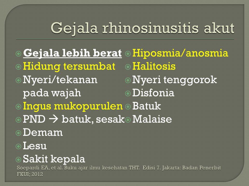 Gejala rhinosinusitis akut