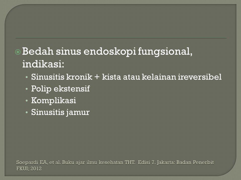 Bedah sinus endoskopi fungsional, indikasi: