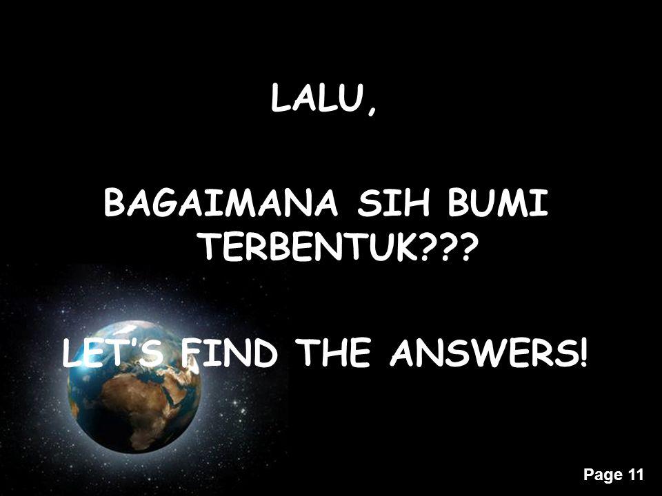 LALU, BAGAIMANA SIH BUMI TERBENTUK LET'S FIND THE ANSWERS!