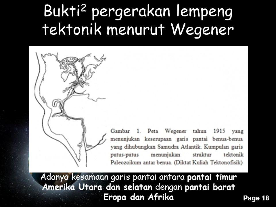 Bukti2 pergerakan lempeng tektonik menurut Wegener