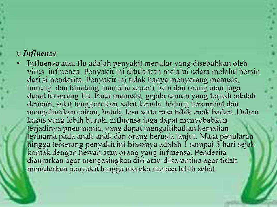 ü Influenza