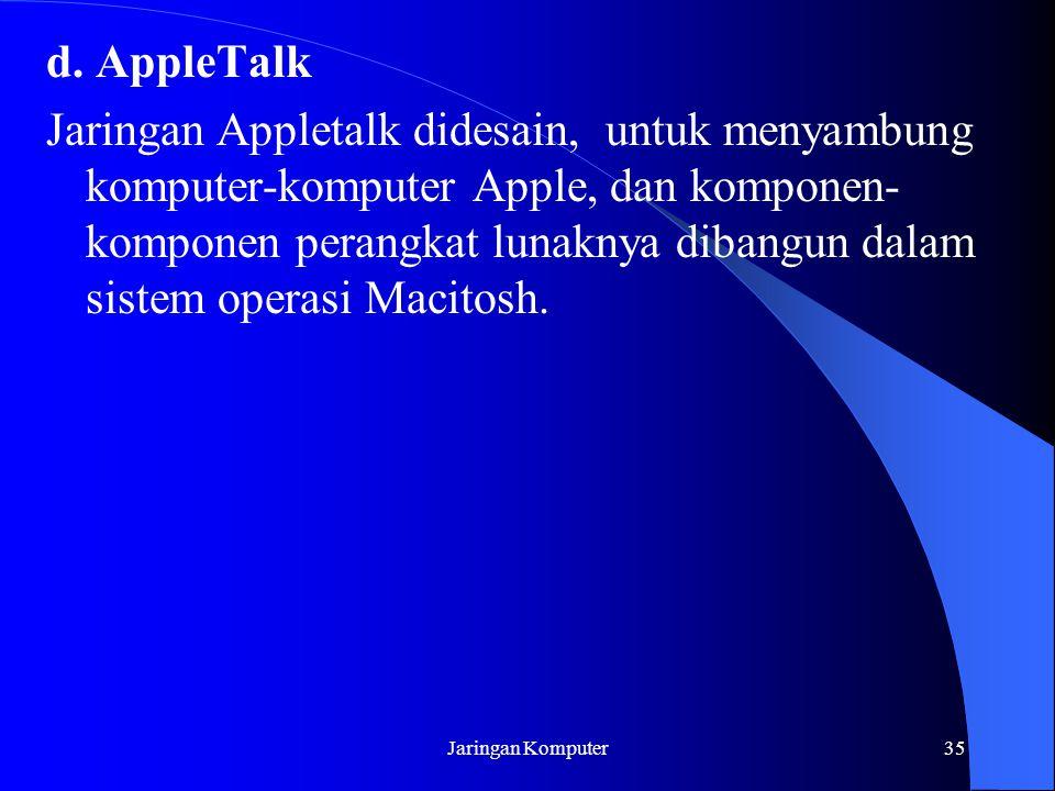 d. AppleTalk