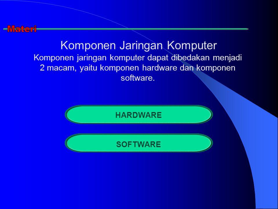 Materi Komponen Jaringan Komputer