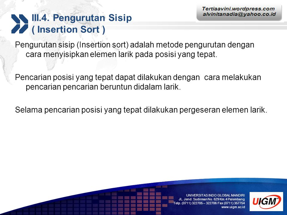 III.4. Pengurutan Sisip ( Insertion Sort )