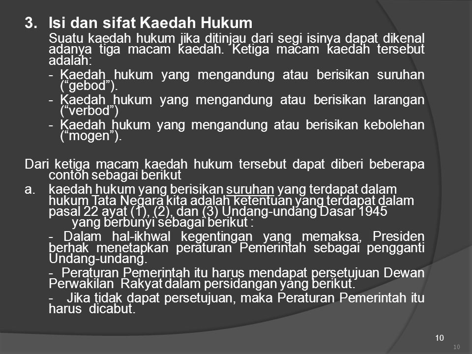 3. Isi dan sifat Kaedah Hukum