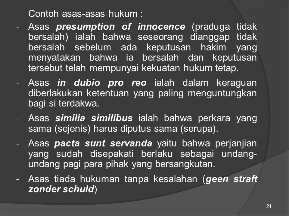 Contoh asas-asas hukum :