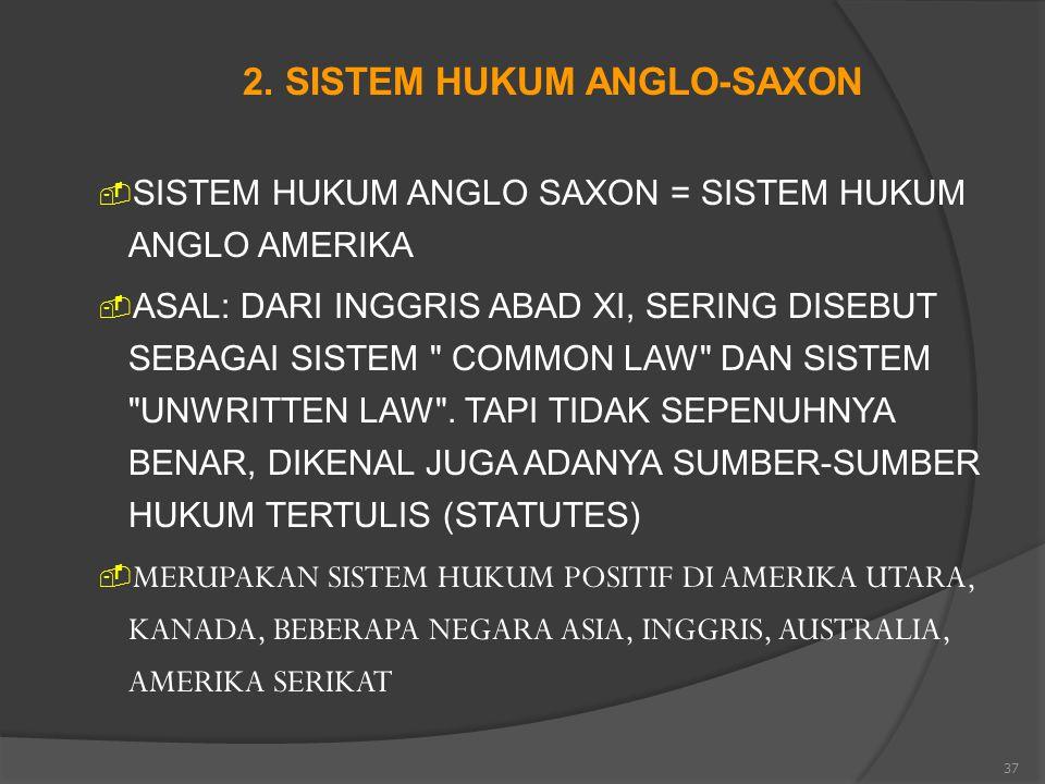 2. SISTEM HUKUM ANGLO-SAXON