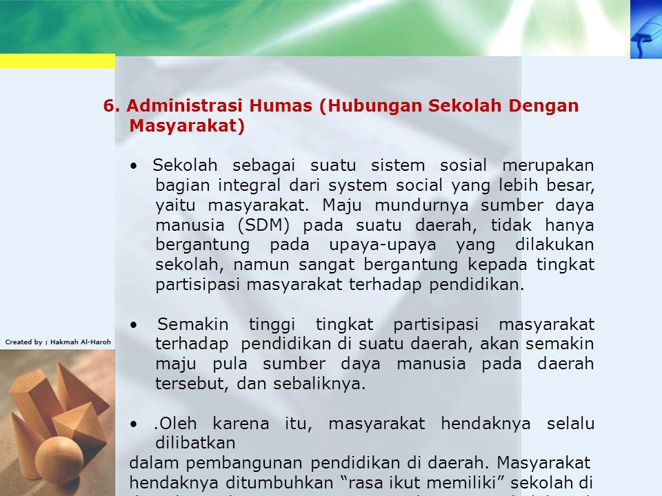 6. Administrasi Humas (Hubungan Sekolah Dengan Masyarakat)