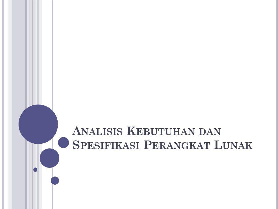 Analisis Kebutuhan dan Spesifikasi Perangkat Lunak