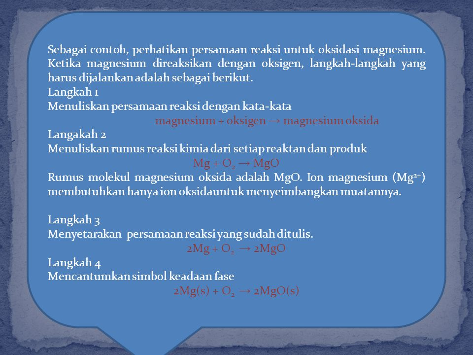 magnesium + oksigen → magnesium oksida