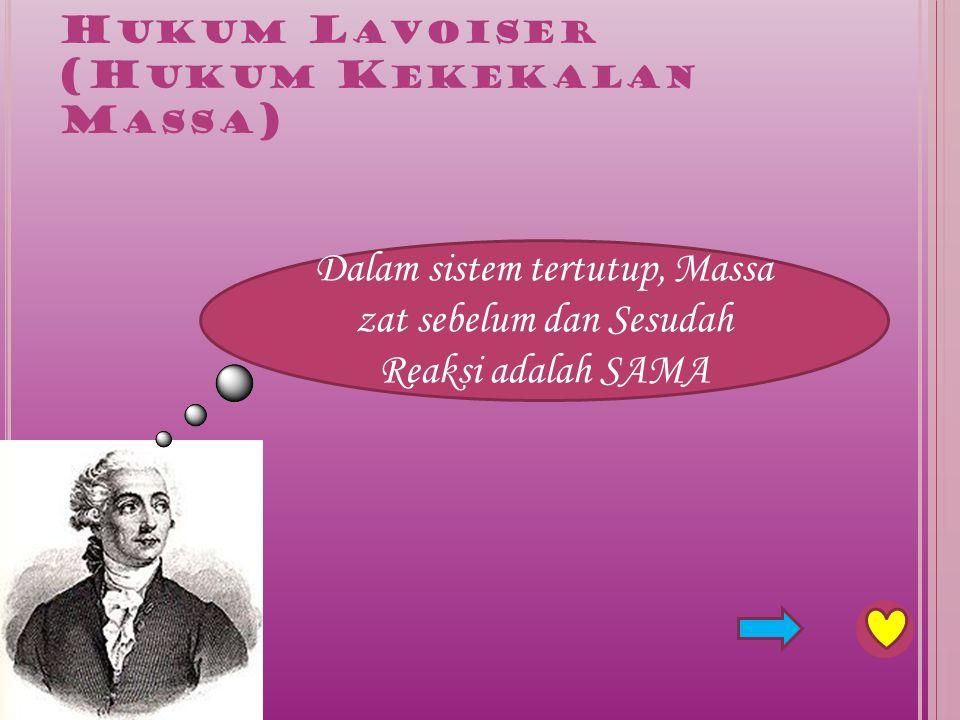Hukum Lavoiser (Hukum Kekekalan Massa)