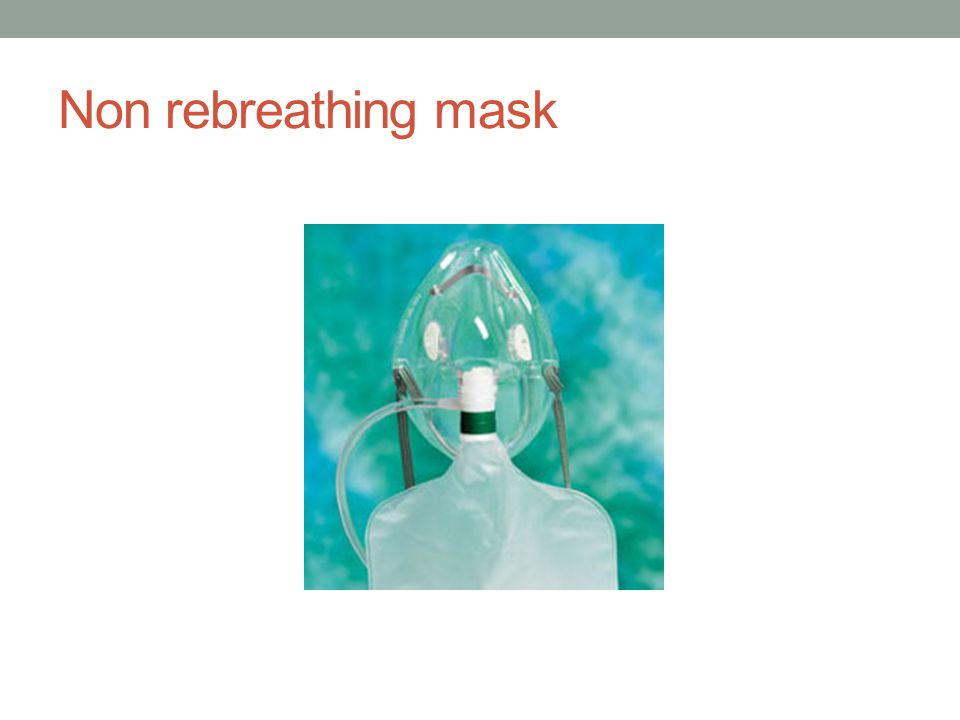 Non rebreathing mask