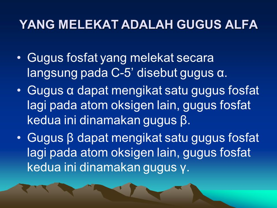 YANG MELEKAT ADALAH GUGUS ALFA
