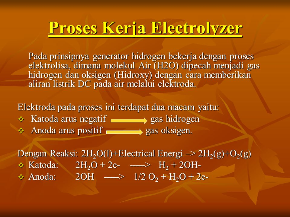Proses Kerja Electrolyzer