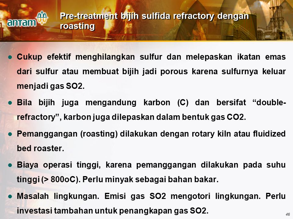 Pre-treatment bijih sulfida refractory dengan roasting