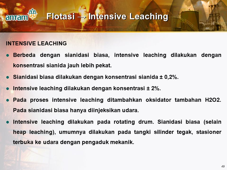Flotasi → Intensive Leaching