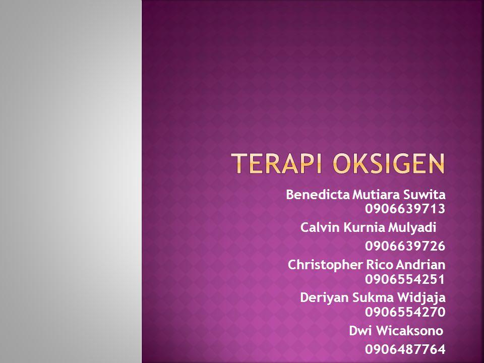 TERAPI OKSIGEN Benedicta Mutiara Suwita 0906639713