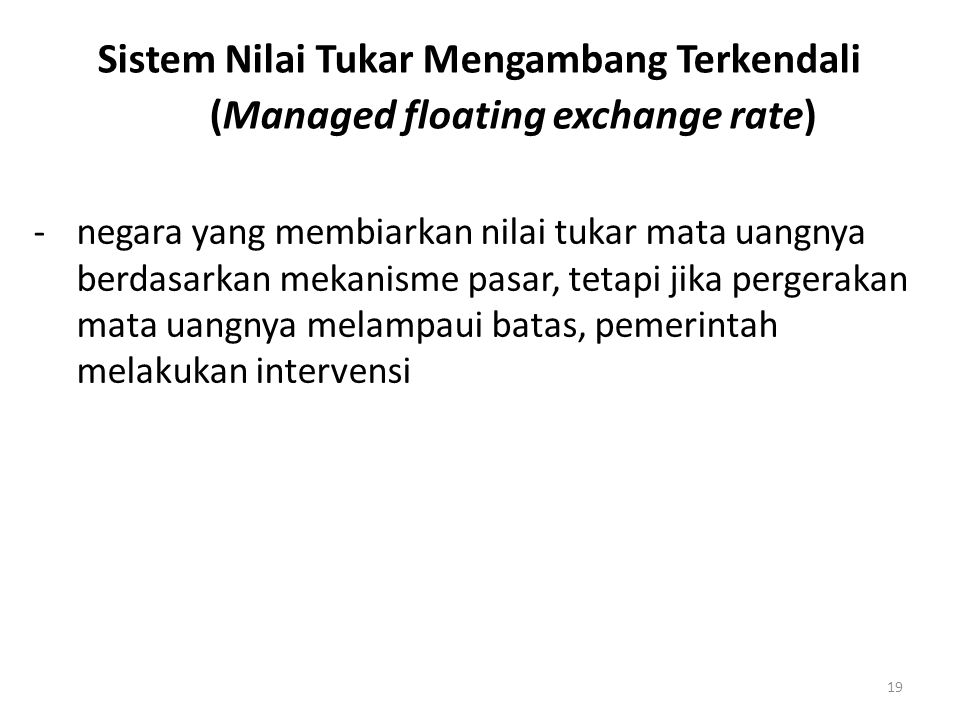 Sistem Nilai Tukar Mengambang Terkendali (Managed floating exchange rate)