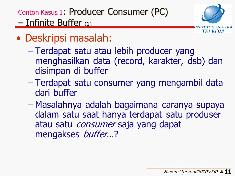 Contoh Kasus 1: Producer Consumer (PC) – Infinite Buffer (1)