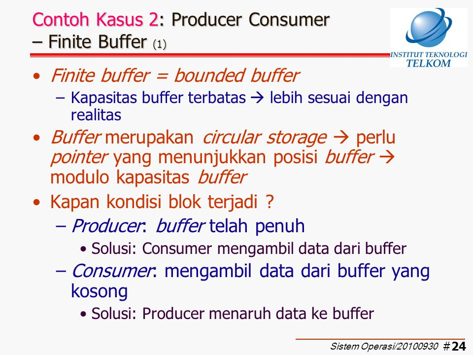 Contoh Kasus 2: Producer Consumer – Finite Buffer (1)