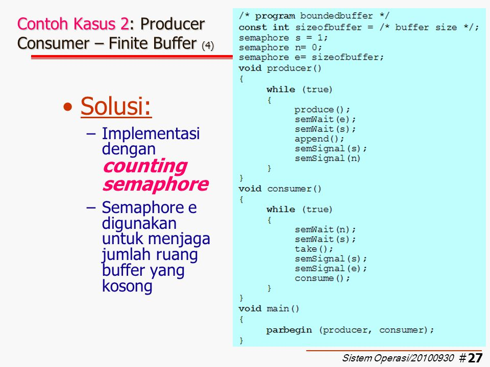 Contoh Kasus 2: Producer Consumer – Finite Buffer (4)