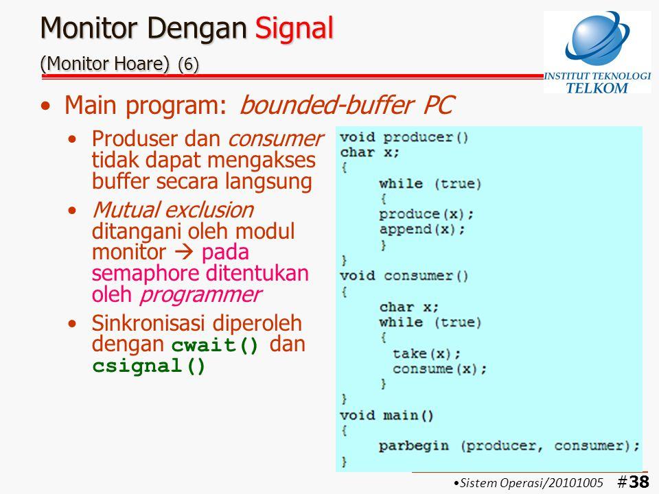 Monitor Dengan Signal (Monitor Hoare) (6)